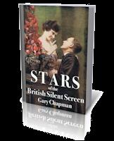 Stars of the British Silent Screen