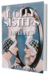 The cover for the book The Dolly Sisters in Pictures