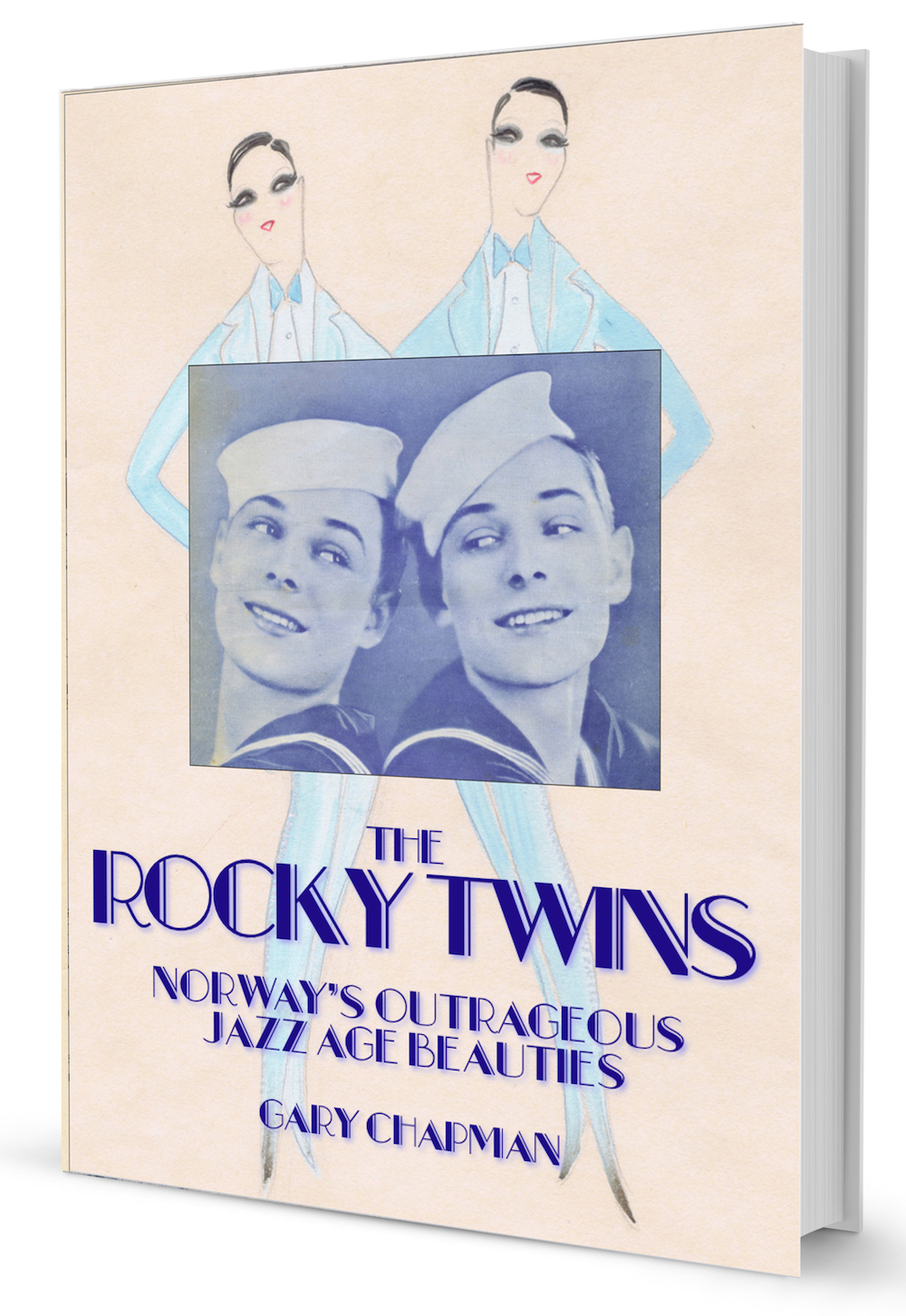 The cover for The Rocky Twins: Norway's Outrageous Jazz Age Beauties